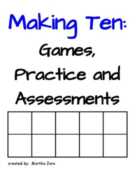 Making 10: Games, Practice, & Common Core Assessments {Kin