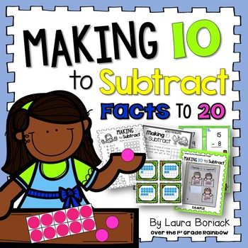 Making 10 to Subtract ~ Subtraction Facts to 20