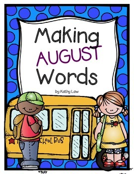 Making August Words