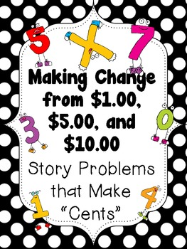 Making Change from $1.00, $5.00, and $10.00... by Teach with Tracy ...