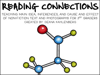 Reading Connections {Main Idea, Inferences and Cause/Effect}