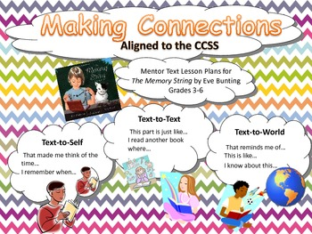 Making Connections Mentor Text Lesson Plans and Extension