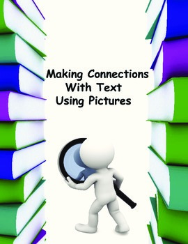 Making Connections Using Pictures