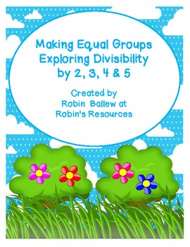Making Equal Groups Exploring Divisibility (division) by 2