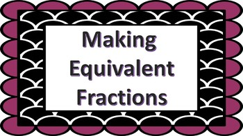 Making Equivlaent Fraction Task Cards