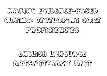 Making Evidence-Based Claims: Developing Core Proficiences