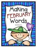 Making FEBRUARY Words