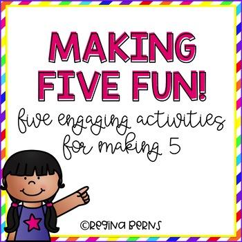 Making Five Fun!
