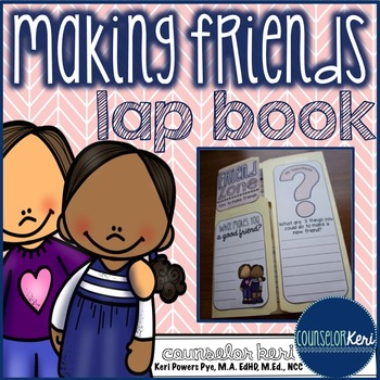 Elementary School Counseling Lap Book: Making Friends