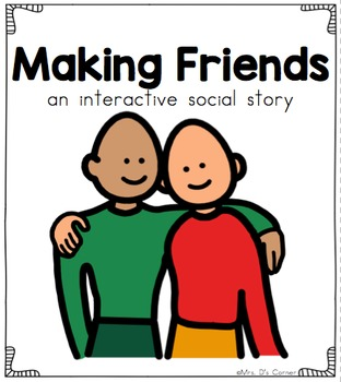 Making Friends - Social Story Interactive Storyboard { for