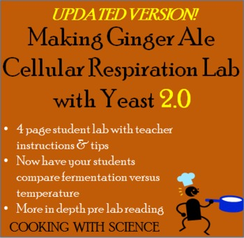 """Making Ginger Ale"" A Cellular Respiration Lab with Yeast"