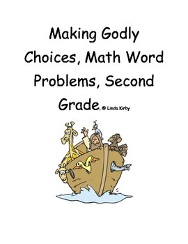 Math-2nd Grade Word Problems, Making Godly Choices (Christ
