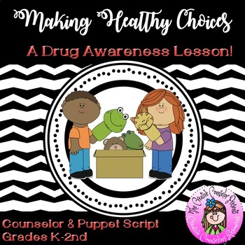Making Healthy Choices Drug Awareness Puppet Script Red Ri