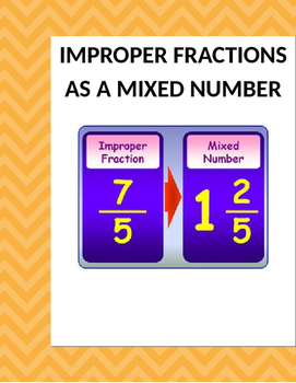 Math: Making Improper Fractions Mixed Numbers.  3 page 15