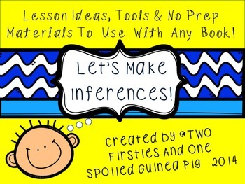 Making Inferences Lesson Ideas, Printables & No Prep Mater