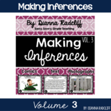 Making Inferences Vol. 3 {Standards Based}