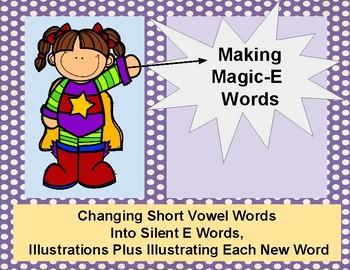 Silent E: Making Magic-E Words