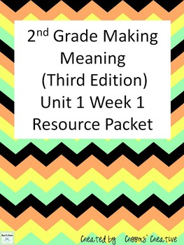 2nd Grade Making Meaning (Third Edition) Unit 1 Week 1 Res