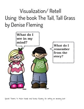 Making Meaning Visualizing/Retelling In the Tall, Tall Grass