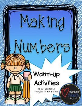 Making Numbers - A Warm-up Math Activity