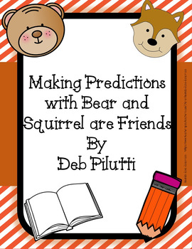 Making Predictions: Bear and Squirrel Are Friends... Yes R