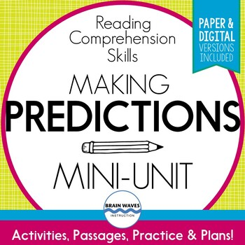 Predicting Mini-Unit: Fun and Engaging Lessons to Help Stu