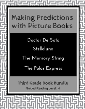 Making Predictions with Picture Books (Third Grade Book Bu
