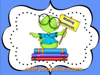 Making Sentences with Possessive Nouns