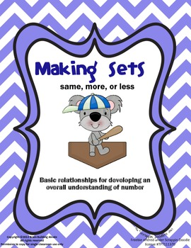 Differetiated Math - Making Sets - more, same, or less