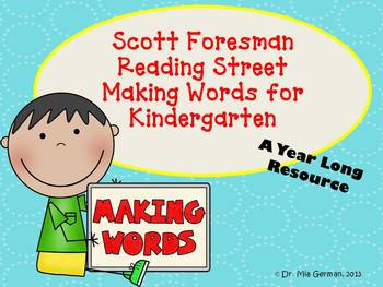Reading Streets Kindergarten Making Words Units 1-6
