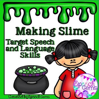 Making Slime to Target Speech and Language Skills FREE