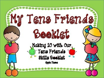 Making Ten Math Fluency with My Tens Friends Activity Booklet