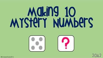 Making Ten - Mystery Numbers K.OA.2, K.OA.4, 1.OA.1, 1.OA.