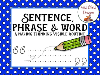 Making Thinking Visible: Sentence-Phrase-Word