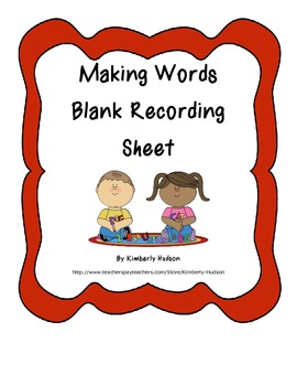 Making Words Blank Recording Sheet