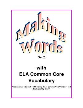 Making Words Common Core ELA Vocabulary Set 2