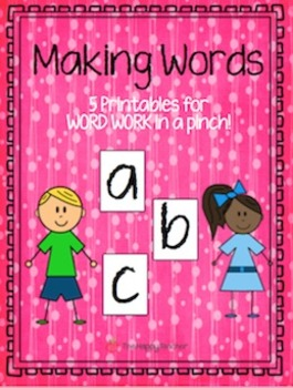 Making Words FREEBIE {Word Work in a PINCH!}