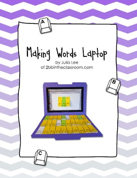 Making Words Laptop