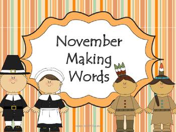 Making Words November Edition