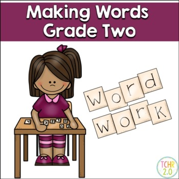 Making Words Second Grade Phonics Spelling Skills