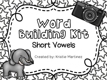 Making Words {Short Vowel Word Building Kit}