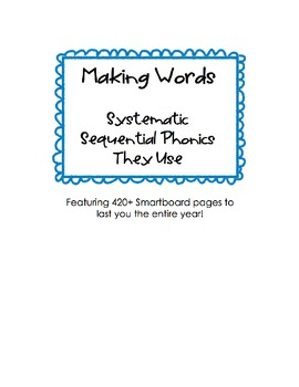 Making Words Smartboard File - Systematic Sequential Phoni