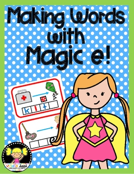 Making Words with Magic e!