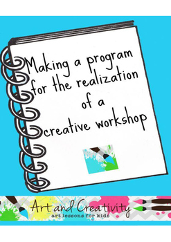 Making a program for the realization of a creative worshop
