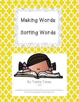 Making and Sorting Words