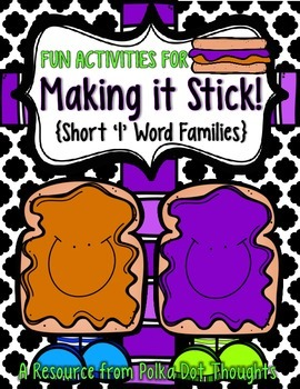 "Making it Stick! {Fun Activities for Short ""I"" Word Families}"
