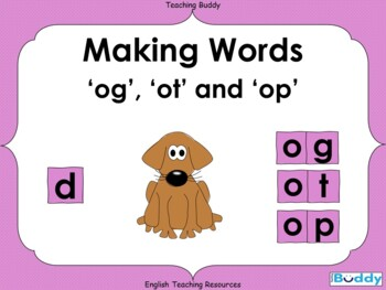 Making og ot and op Words