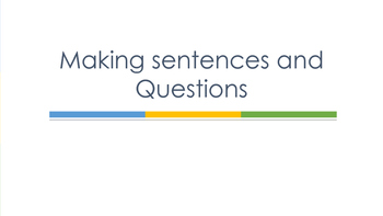 Making sentences and questions in Spanish  (Present tense)