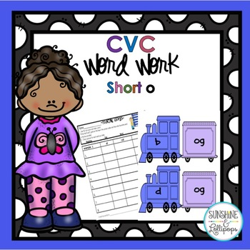 CVC Word Work: Making short o CVC Words and Word Families
