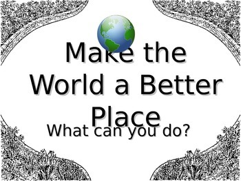 Making the world a better place writing activity